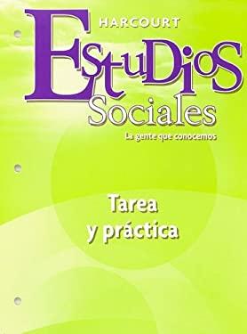 Estudios Sociales: Tarea y Practica, Grado 2: La Gente Que Conocemos 9780153496998