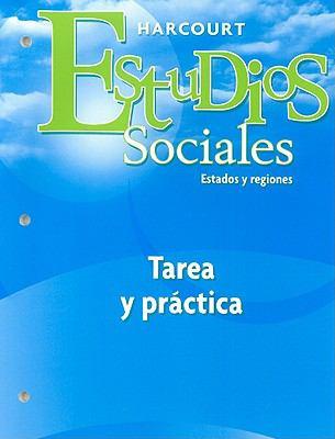 Estudios Sociales: Tarea y Practica: Estados y Regiones 9780153497018