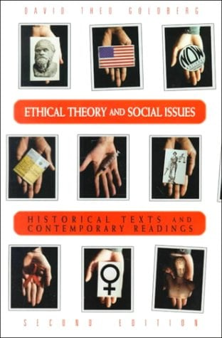 Ethical Theory and Social Issues: History Texts and Contemporary Readings 9780155015012