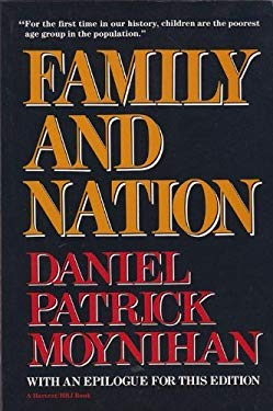 Family and Nation: The Godkin Lectures, Harvard University 9780156301404