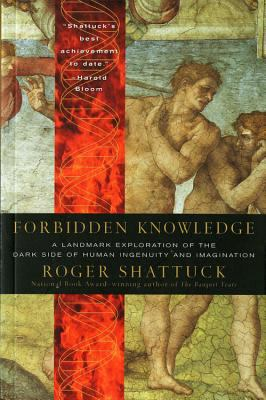 Forbidden Knowledge: From Prometheus to Pornography 9780156005517