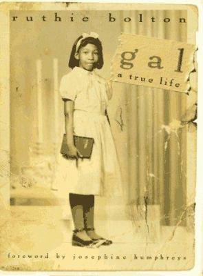 Gal: A True Life 9780151001040