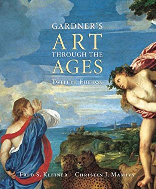 Gardner's Art Through the Ages (with Artstudy Student CD-ROM and Infotrac) [With CDROM and Infotrac] 9780155050907