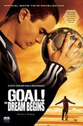 Goal!: The Dream Begins 445869