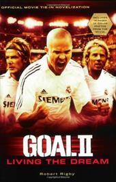 Goal! II: Living the Dream 445931