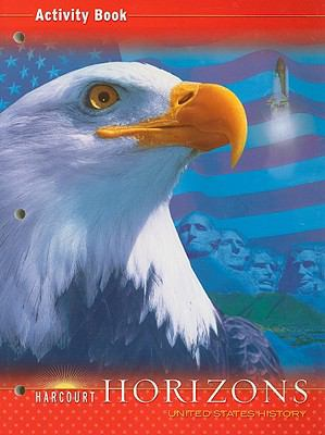 Harcourt Horizons United States History, Activity Book
