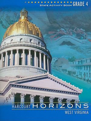 Harcourt Horizons West Virginia State Activity Book, Grade 4 9780153379833