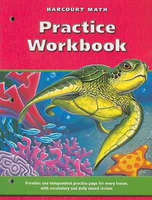 Harcourt Math Practice Workbook, Grade 4 9780153207693