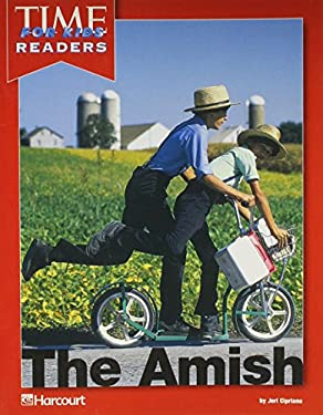 Harcourt School Publishers Horizons: Time For Kids Reader Grade 3 The Amish