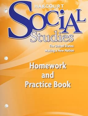 Harcourt School Publishers Social Studies: Homework and Practice Book Student Edition Us
