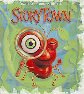 Harcourt School Publishers Storytown: Student Edition Level 1-5 2008