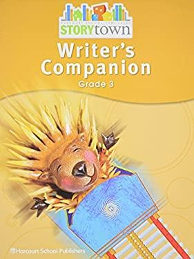 Harcourt School Publishers Storytown: Writer's Companion Student Edition Grade 3