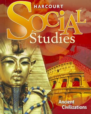 Harcourt Social Studies: Ancient Civilizations 9780153858918