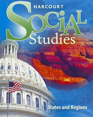Harcourt Social Studies: States and Regions 9780153858864