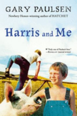 Harris and Me: A Summer Remembered 9780152058807