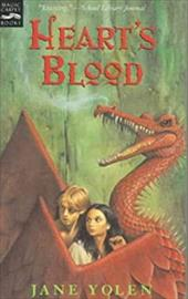 Heart's Blood: The Pit Dragon Trilogy, Volume Two