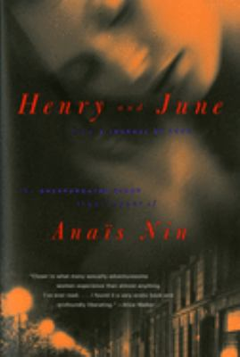 Henry and June: From a Journal of Love: The Unexpurgated Diary (1931-1932) of Anais Nin 9780156400572