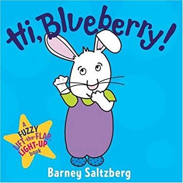 Hi, Blueberry! 9780152059842