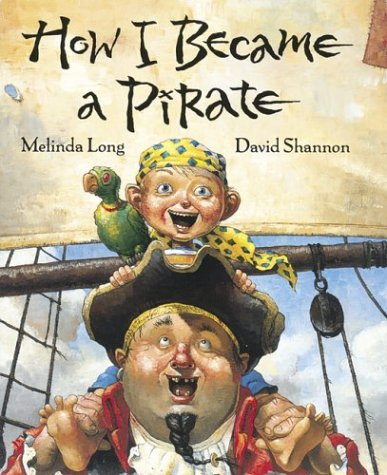 How I Became a Pirate 9780152018481
