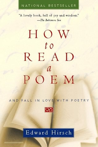 How to Read a Poem: And Fall in Love with Poetry 9780156005661