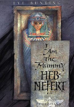I Am the Mummy Heb-Nefert 9780152024642
