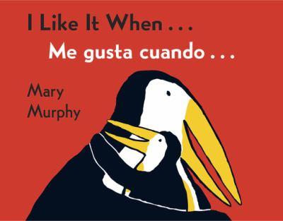 I Like It When.../Me Gusta Cuando... 9780152060459