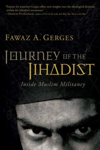 Journey of the Jihadist: Inside Muslim Militancy 9780156031707