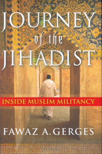 Journey of the Jihadist: Inside Muslim Militancy 9780151012138