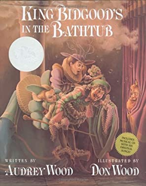 King Bidgood's in the Bathtub [With Audio CD] 9780152055783