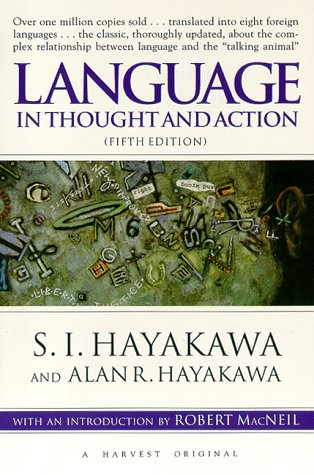 Language in Thought and Action: Fifth Edition 9780156482400