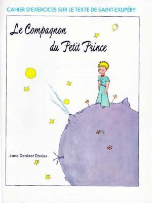 Le Compagnon Du Petit Prince Workbook 9780155504486