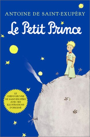 Le Petit Prince (French) 9780156013987