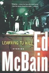 Learning to Kill: Stories