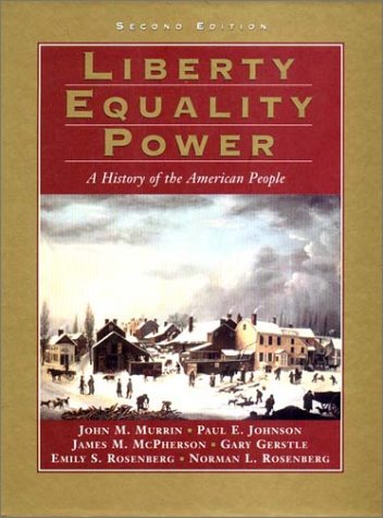 Liberty, Equality, Power : A History of the American People - 2nd Edition