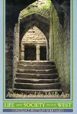 Life and Society in the West: Antiquity and the Middle Ages 9780155507265
