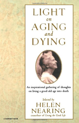 Light on Aging and Dying: Wise Words 9780156004961