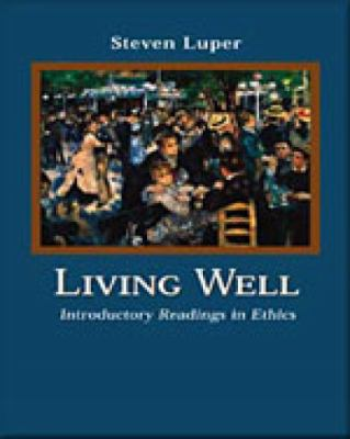 Living Well: Introductory Readings in Ethics 9780155084599