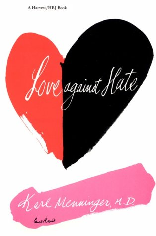 Love Against Hate 9780156538923