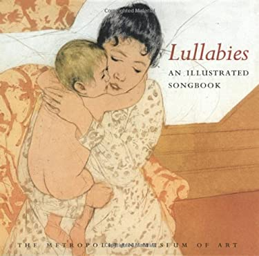 Lullabies: An Illustrated Songbook 9780152017286