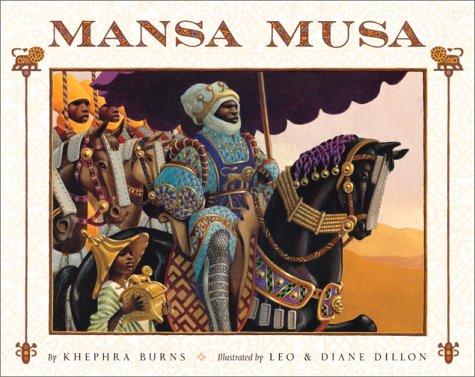 Mansa Musa: The Lion of Mali 9780152003753