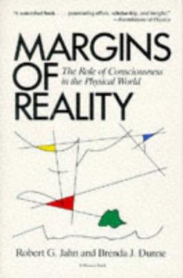 Margins of Reality: The Role of Consciousness in the Physical World 9780156572460