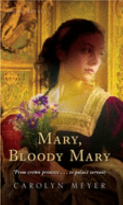 Mary, Bloody Mary 9780152164560