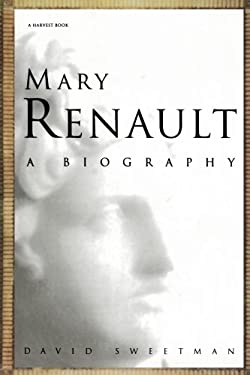 Mary Renault: A Biography 9780156000604