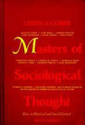 Masters of Sociological Thought: Ideas in Historical and Social Context 9780155551305