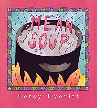 Mean Soup 9780152002312