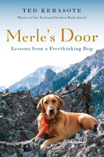 Merle's Door: Lessons from a Freethinking Dog 9780151012701