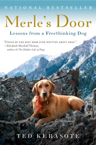 Merle's Door: Lessons from a Freethinking Dog 9780156034500