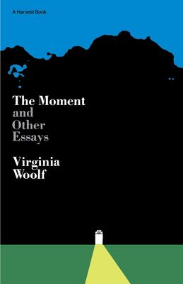 Moment and Other Essays 9780156619004