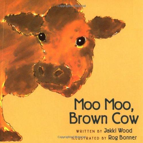 Moo Moo, Brown Cow 9780152009984