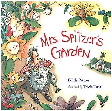 Mrs. Spitzer's Garden 9780152019785